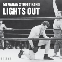 Lights Out / Keep Coming Back — Menahan Street Band
