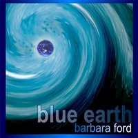 Blue Earth — Barbara Ford