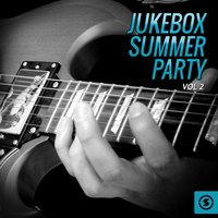 Jukebox Summer Party, Vol. 2 — сборник