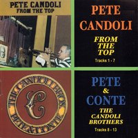 From the Top and the Candoli Brothers — Lou Levy, Pete Candoli, John Dentz, Fred Atwood