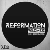 Re:Formation, Vol. 23 - Tech House Selection — сборник