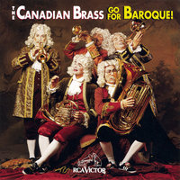 Go For Baroque! — The Canadian Brass