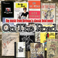 The Music from Kerouac's Classic Beat Novel 'On the Road' — сборник