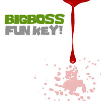 Fun Key! — Bigboss