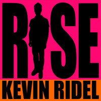 Rise — Kevin Ridel