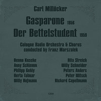 Carl Millöcker: Gasparone (1956), Der Bettelstudent (1959), Volume 2 — Rita Streich, Franz Marszalek, Peter Witsch, Cologne Radio Orchestra, Willy Hofmann, Willy Schneider