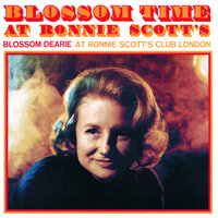 Blossom Time At Ronnie Scott's — Blossom Dearie