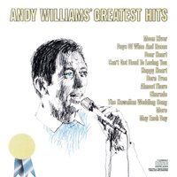 Andy Williams' Greatest Hits — Andy Williams