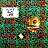 "Taylor Made Jazz — Ed Thigpen, Paul Gonsalves, Clark Terry, Billy Taylor, Harry Carney, Richard ""Rabbit"" Brown"