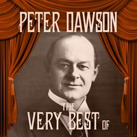 The Very Best Of — Peter Dawson