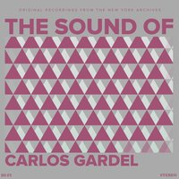 The Sound Of Carlos Gardel — Carlos Gardel