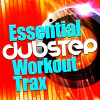 Essential Dubstep Workout Trax — сборник