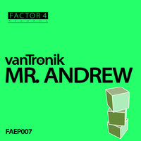 Mr. Andrew EP — vanTronik