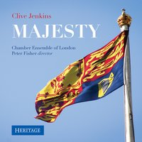 Majesty — Peter Fisher, Chamber Ensemble of London, Clive Jenkins