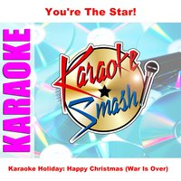 Karaoke Holiday: Happy Christmas (War Is Over) — Karaoke