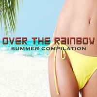 Over the Rainbow Summer Compilation — сборник