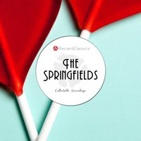 Collectable Recordings — The Springfields