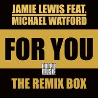 For You — Michael Watford, Jamie Lewis