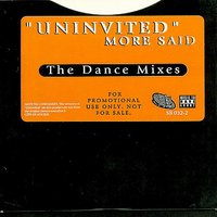 Uninvited - The Dance Mixes — More Said