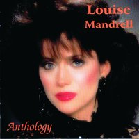 Anthology — Louise Mandrell