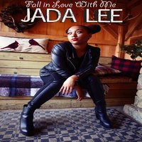 Fall in Love with Me — Jada Lee