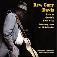 Live at Gerde's Folk City — Rev. Gary Davis