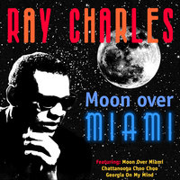 MOON OVER MIAMI — R. Charles