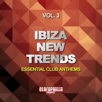Ibiza New Trends, Vol. 3 — сборник
