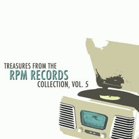 Treasures from the Rpm Records Collection, Vol. 5 — сборник