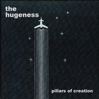 Pillars of Creation - EP — The Hugeness