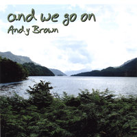 And We Go On — Andy Brown