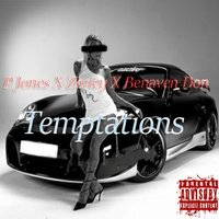 Temptations — P Jones, Zoney, Benaven Don