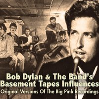 Bob Dylan & The Band's Basement Tapes Influences — сборник