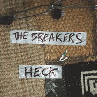 The Breakers — Heck