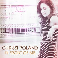 In Front of Me — Chrissi Poland
