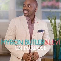 On Purpose — Myron Butler And Levi
