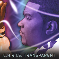 Transparent — Chris