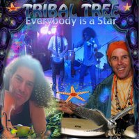 Everybody Is a Star — Tribal Tree