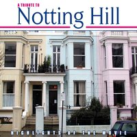 A Tribute To Notting Hill — сборник