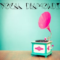 Vocal Diamonds — сборник