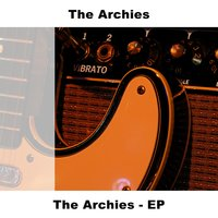 The Archies - EP — The Archies