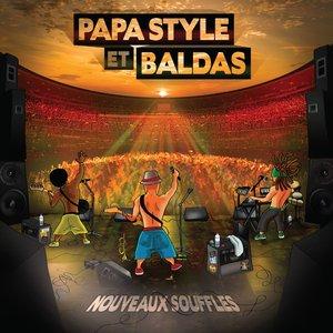 Papa Style, Baldas, Danakil, Dub Inc - Nouveau souffle
