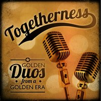 Togetherness - Golden Duos, Golden Memories — сборник