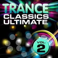 Trance Classics Ultimate, Vol. 2 — сборник