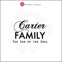 The Sun of the Soul — The Carter Family