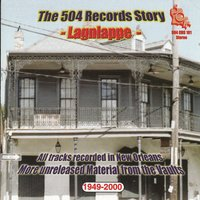 The '504' Story - Lagniappe 1949-2000 — сборник