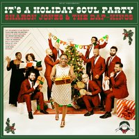 It's a Holiday Soul Party — Sharon Jones & the Dap-Kings