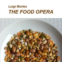Luigi Morleo: The Food Opera — Luigi Morleo