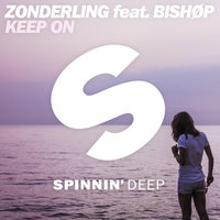 Keep On — Zonderling, Bishop