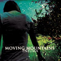 Pneuma — Moving Mountains